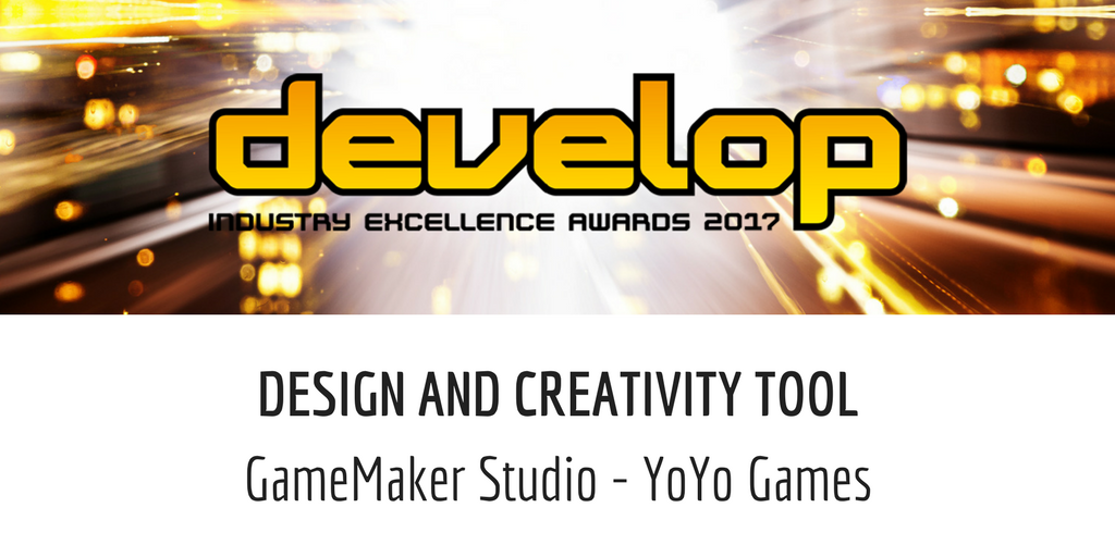 YoYo Games Wins Design & Creativity Tool Award at Develop Conference 2017